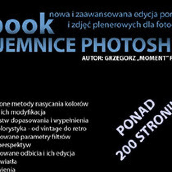 "Drugi ebook dla fotografów – ""Tajemnice Photoshop"" w sprzedaży 