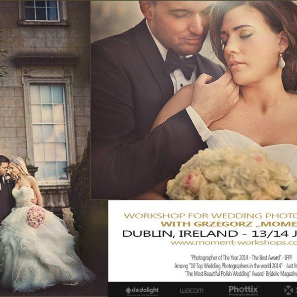 Warsztaty dla fotografów ślubnych w Dublinie w 2015 roku