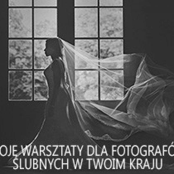 Moje warsztaty fotograficzne dla fotografów ślubnych w Twoim kraju!