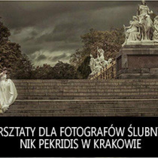 Warsztaty dla fotografów ślubnych: Ambasador Nikona Nik Pekridis w Krakowie  - wrzesień 2015!