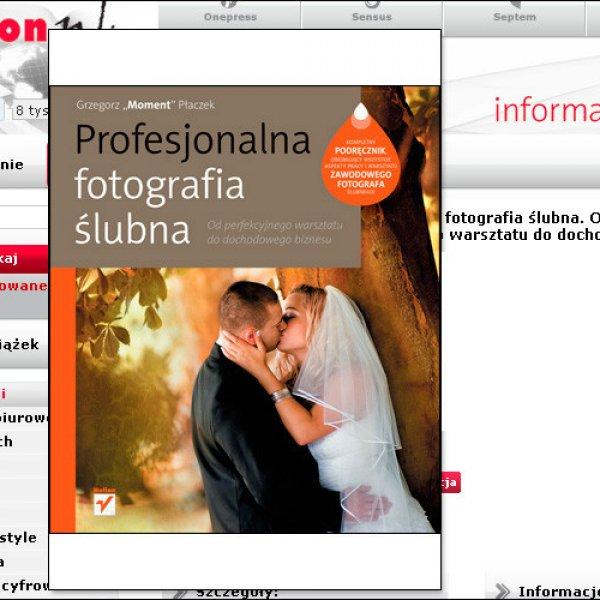 Moja książka o fotografii ślubnej już dwa lata w sprzedaży | My book about wedding photography was published two years ago